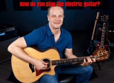 How do you play the electric guitar?