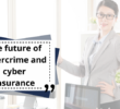 The future of cybercrime and cyber insurance